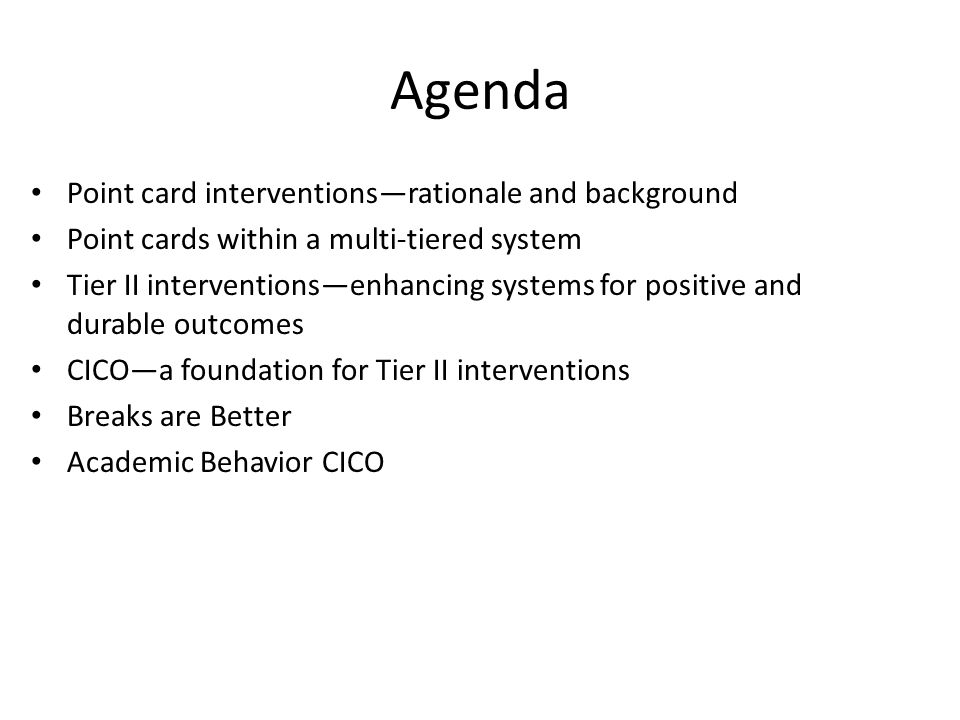 Agenda Point card interventions—rationale and background