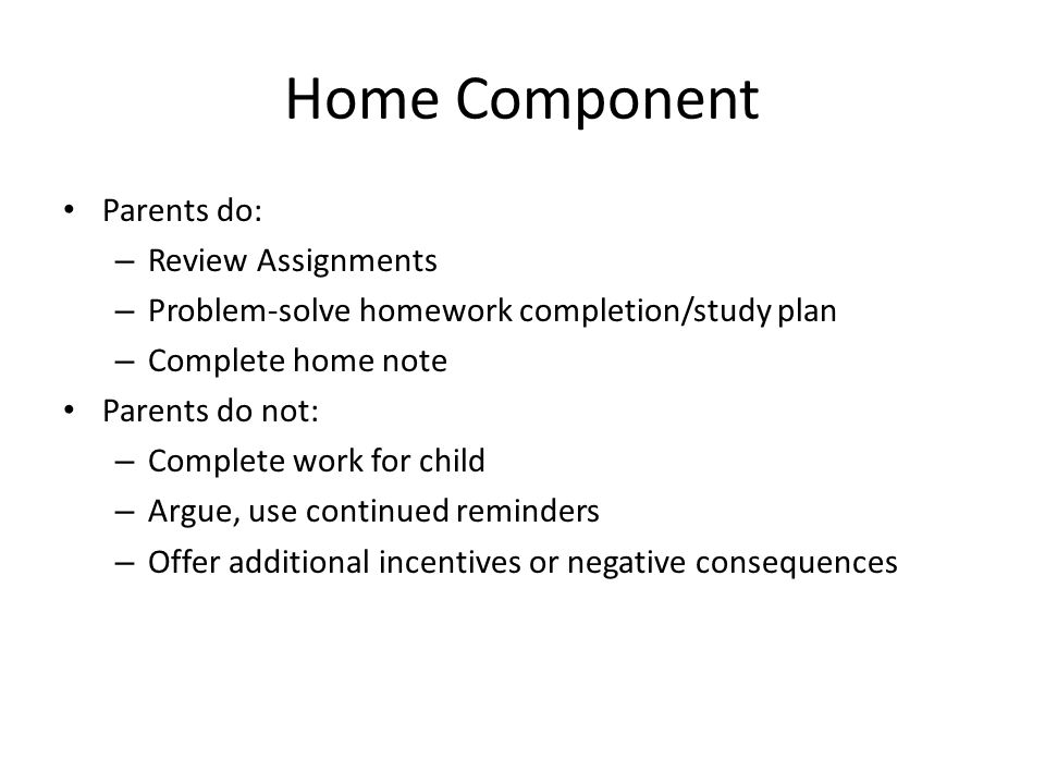 Home Component Parents do: Review Assignments