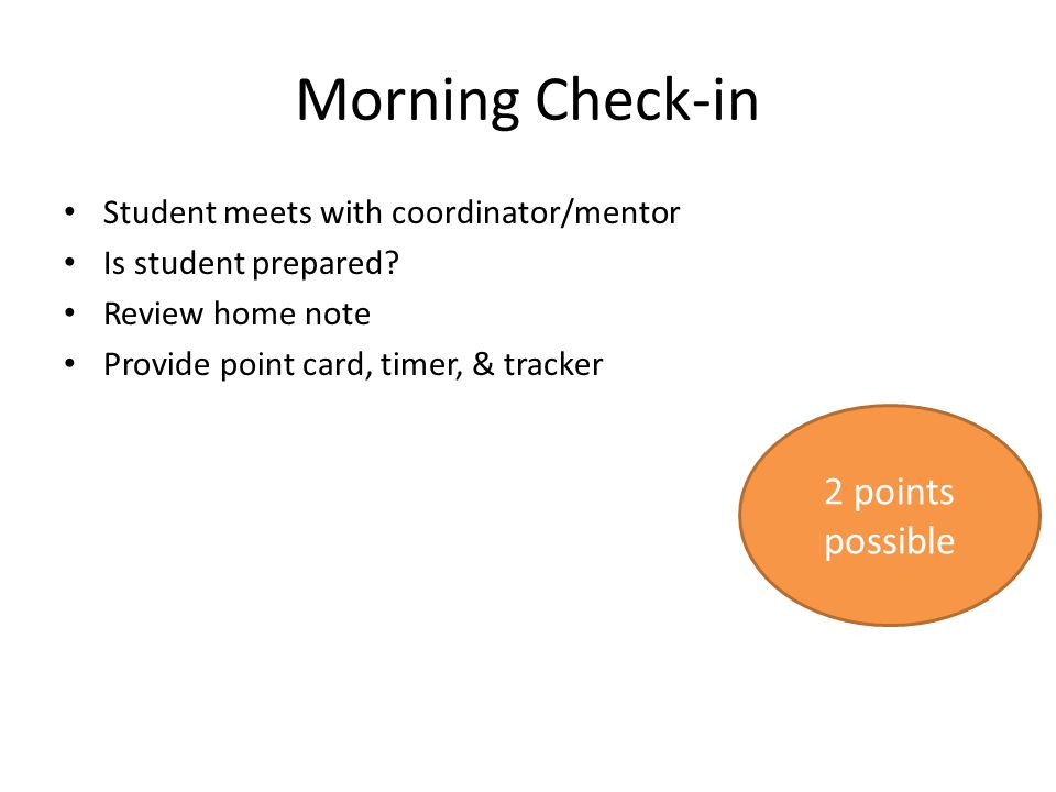 Morning Check-in 2 points possible