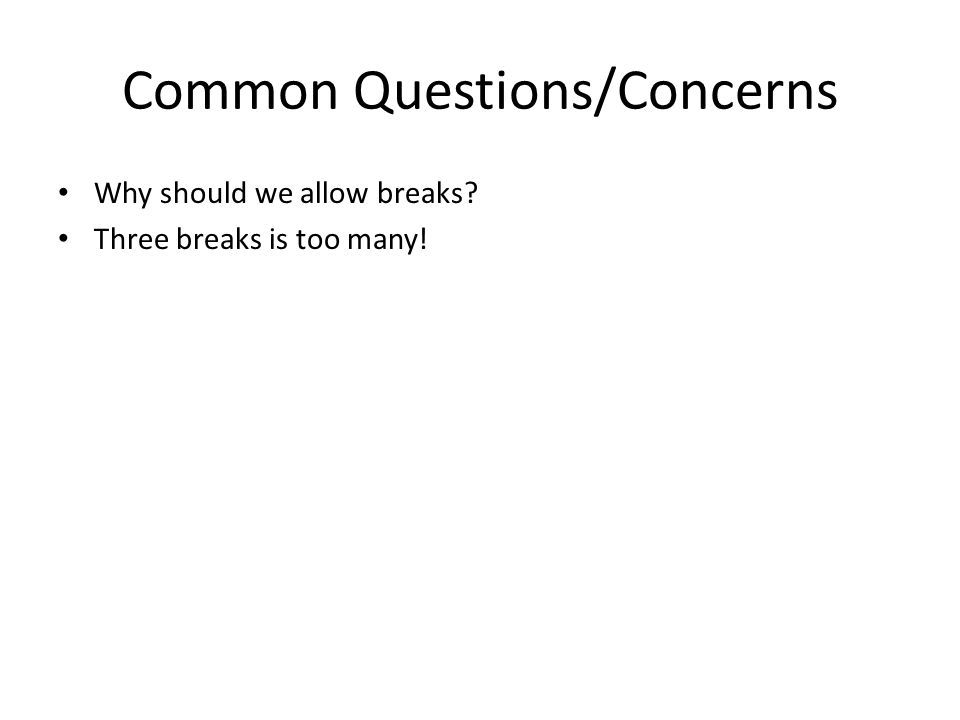 Common Questions/Concerns
