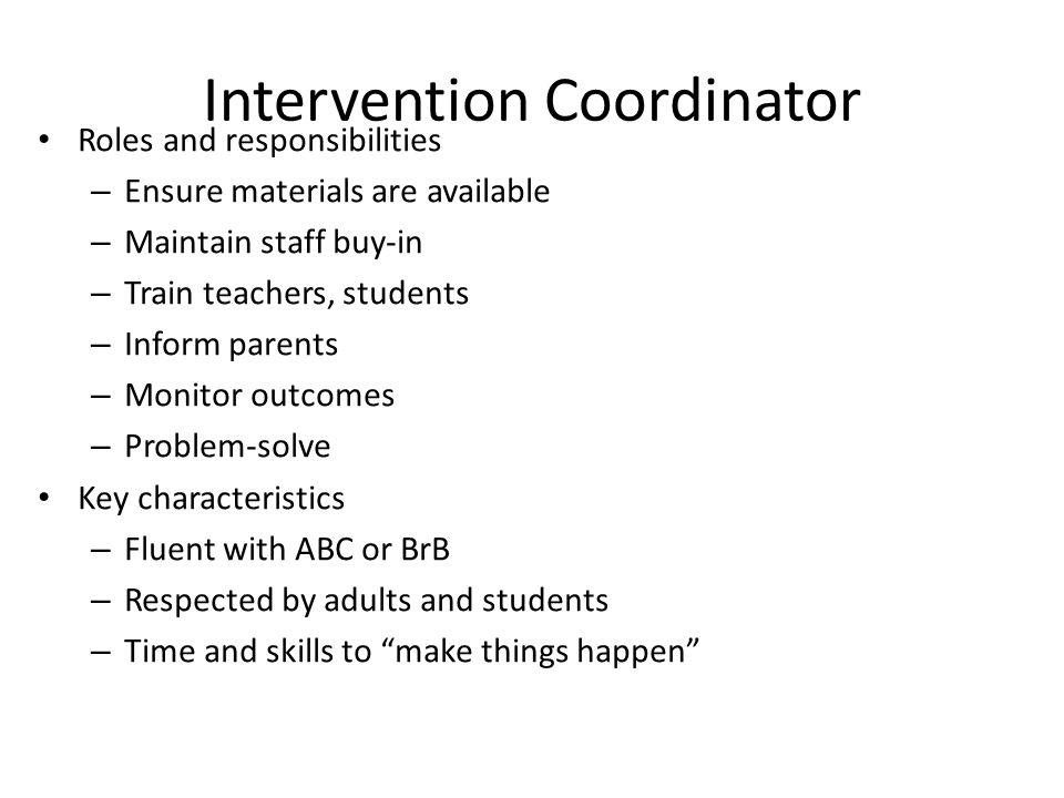 Intervention Coordinator