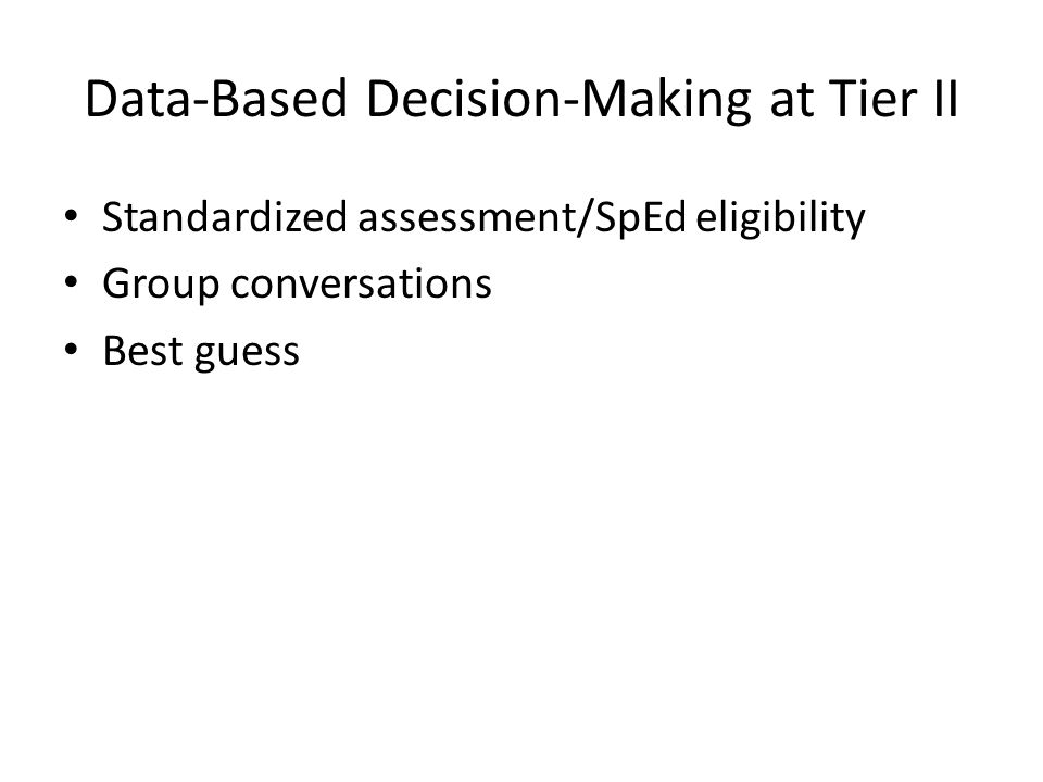 Data-Based Decision-Making at Tier II