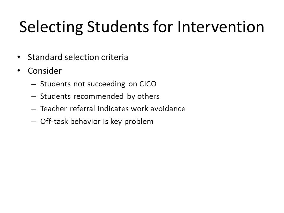 Selecting Students for Intervention