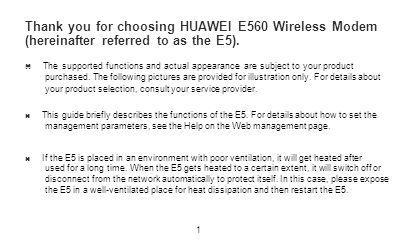 Thank you for choosing HUAWEI E560 Wireless Modem (hereinafter referred to as the E5).