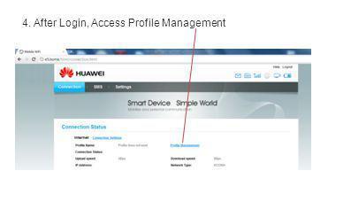 4. After Login, Access Profile Management