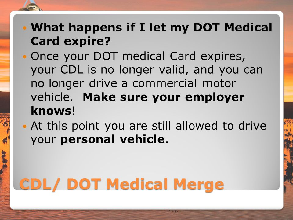 What happens if I let my DOT Medical Card expire