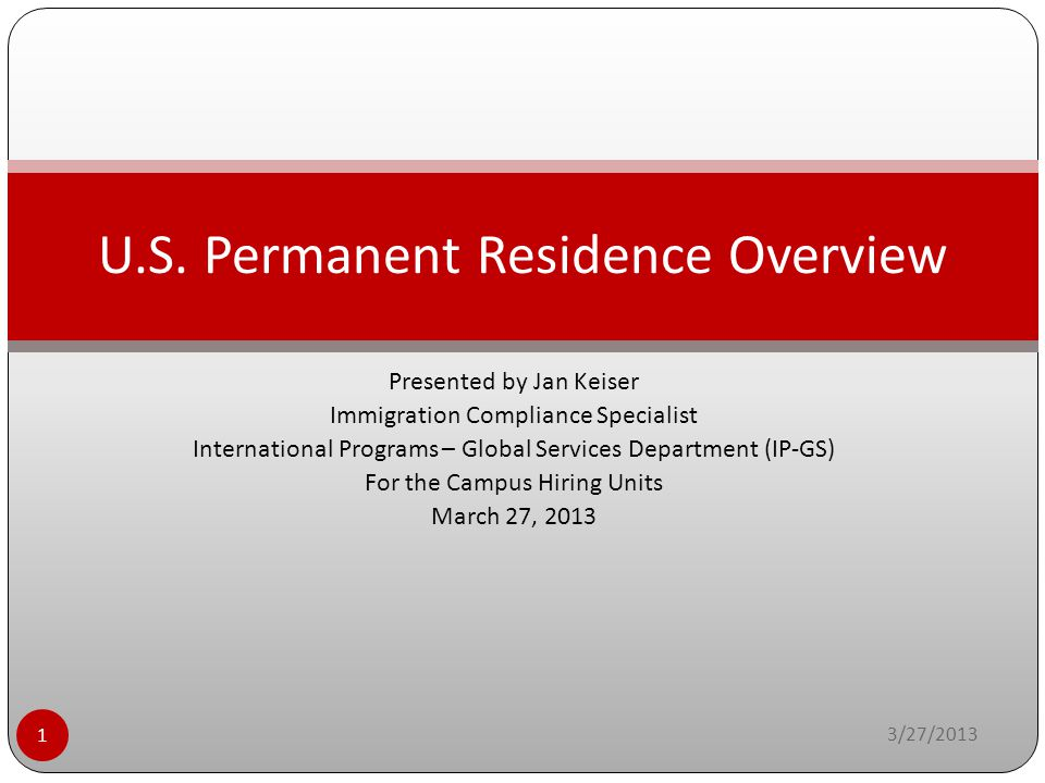 U.S. Permanent Residence Overview