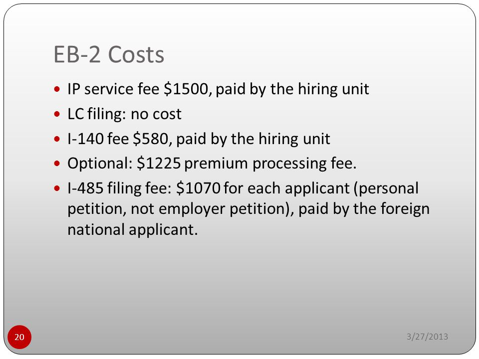 EB-2 Costs IP service fee $1500, paid by the hiring unit