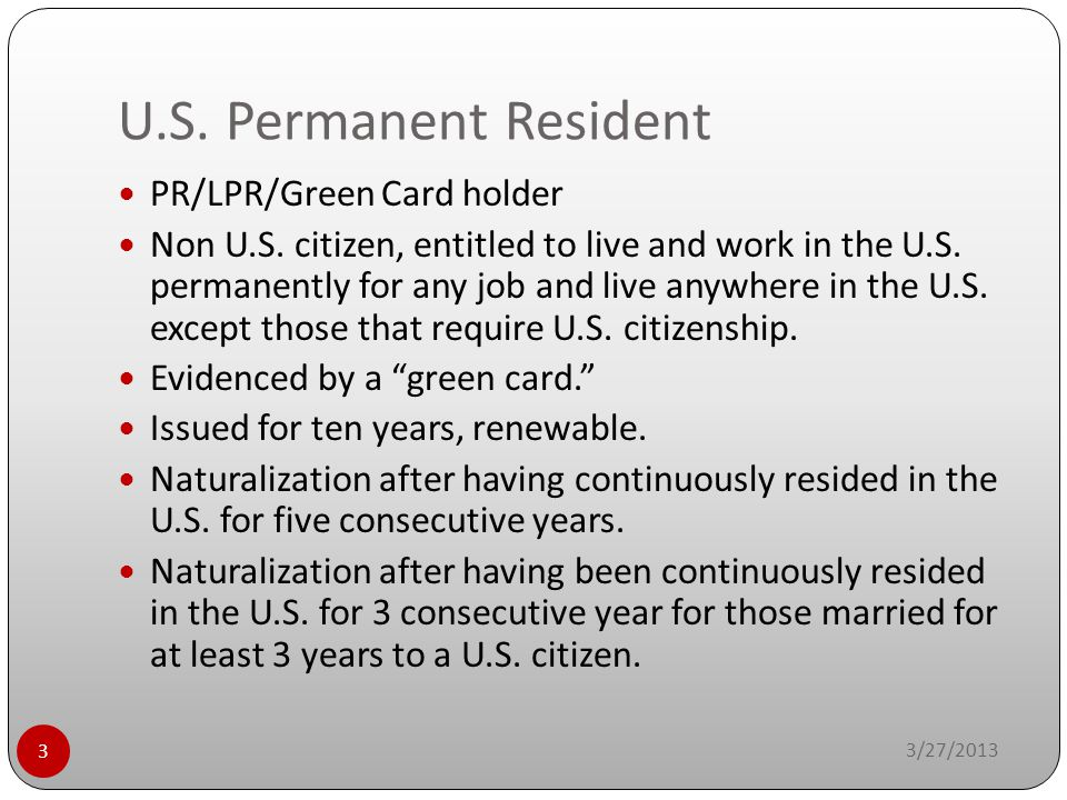 U.S. Permanent Resident PR/LPR/Green Card holder