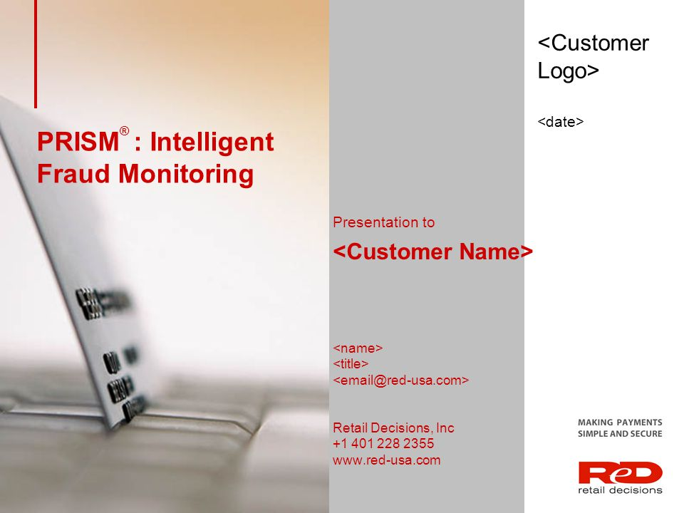 PRISM® : Intelligent Fraud Monitoring