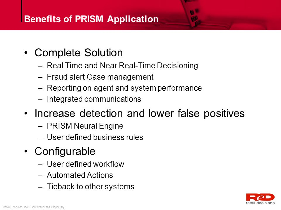 Benefits of PRISM Application