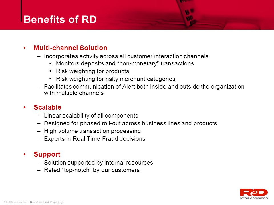 Benefits of RD Multi-channel Solution Scalable Support