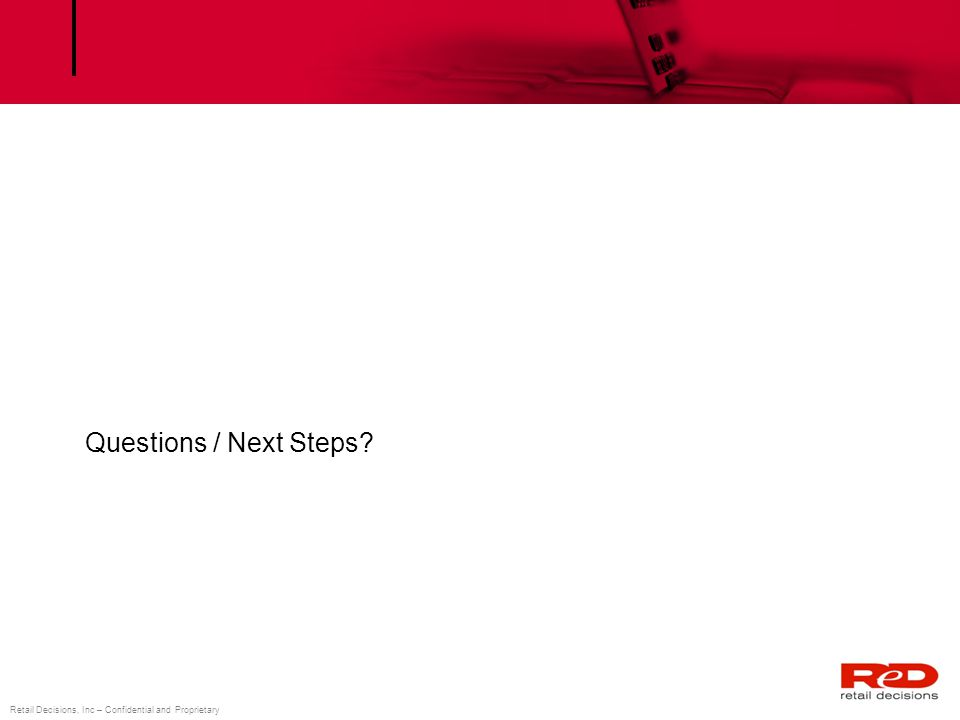 Questions / Next Steps Questions / Next Steps