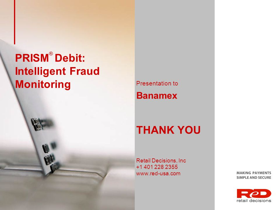 PRISM® Debit: Intelligent Fraud Monitoring