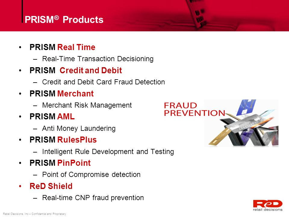PRISM® Products PRISM Real Time PRISM Credit and Debit PRISM Merchant