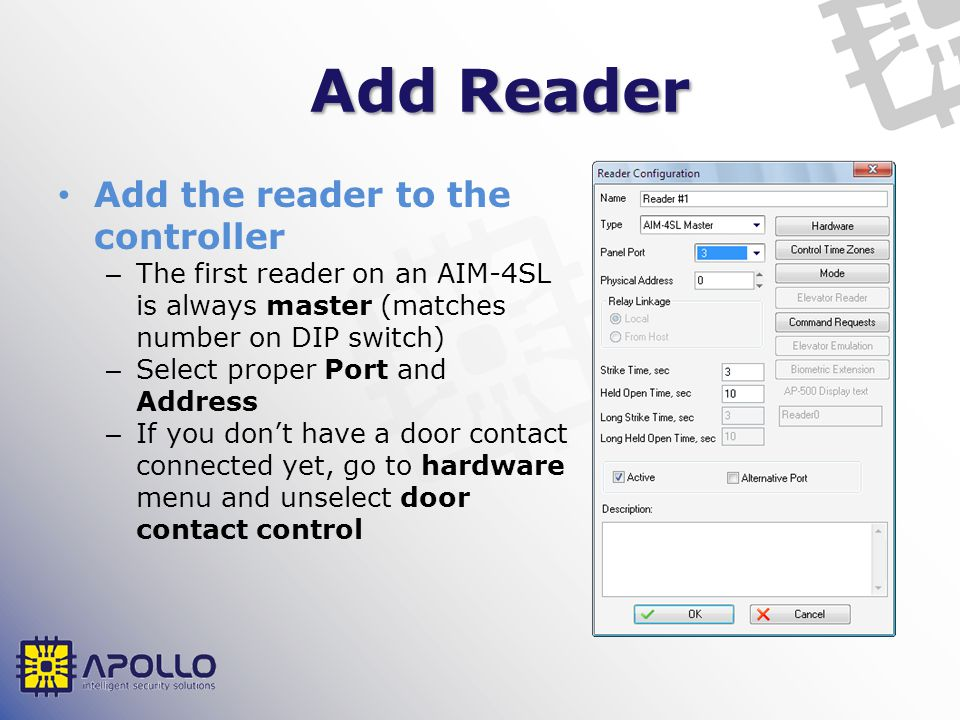 Add Reader Add the reader to the controller