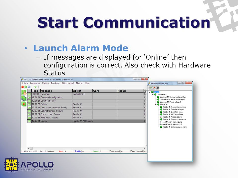 Start Communication Launch Alarm Mode