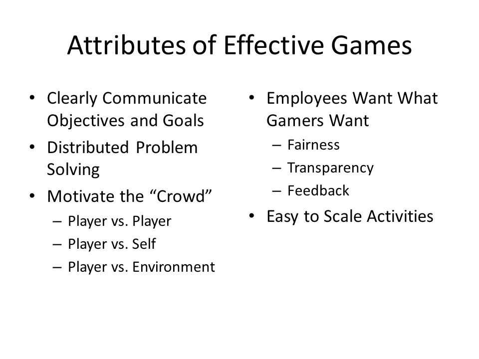 Attributes of Effective Games