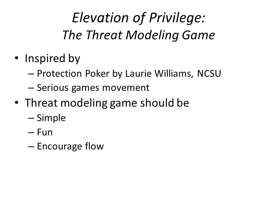 Elevation of Privilege: The Threat Modeling Game