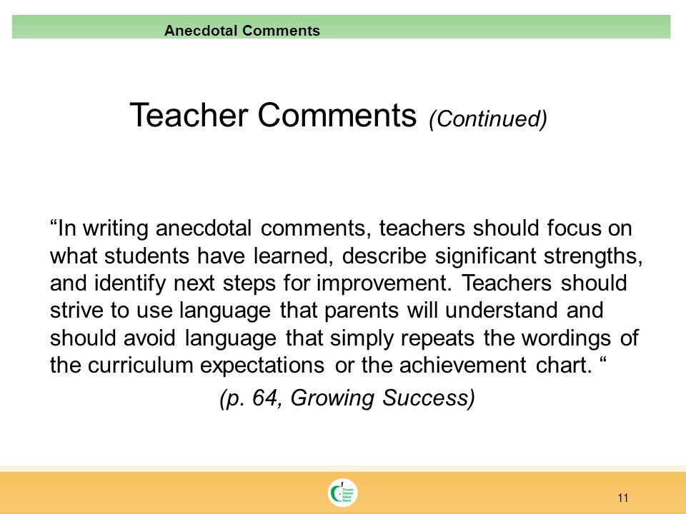 Teacher Comments (Continued)