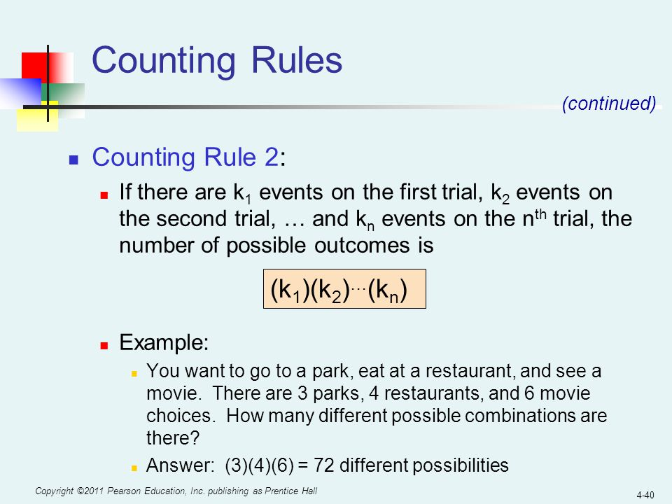 Counting Rules Counting Rule 2: (k1)(k2)…(kn)