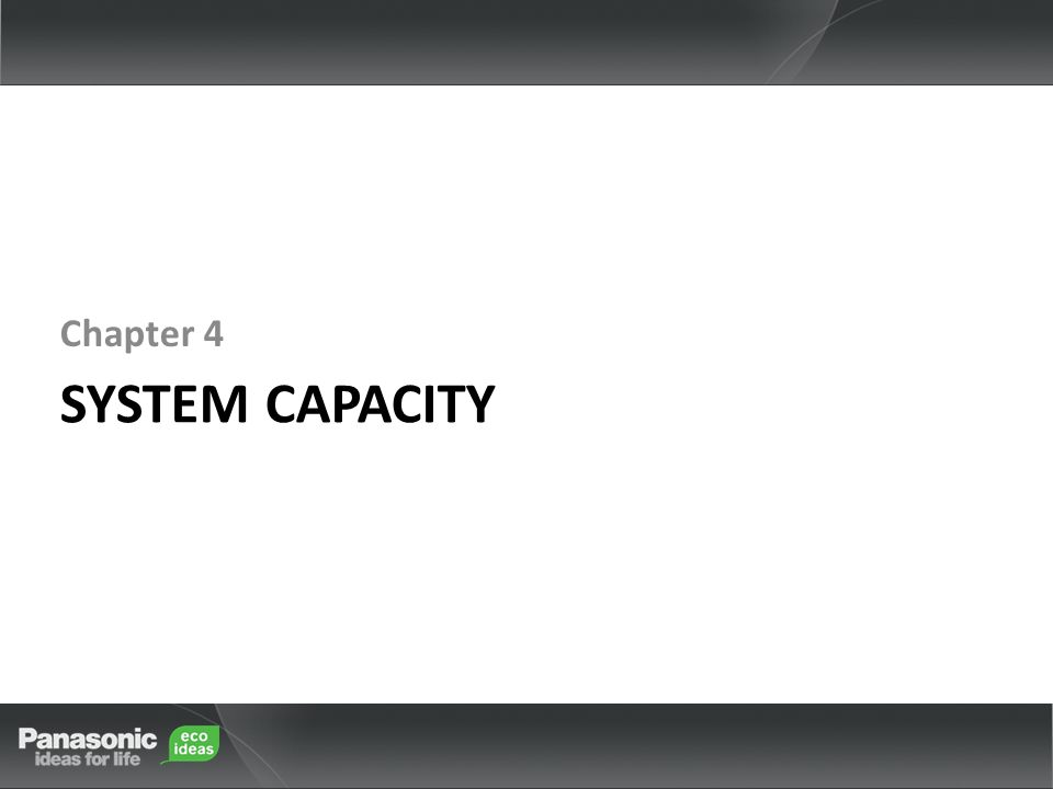 Chapter 4 System Capacity