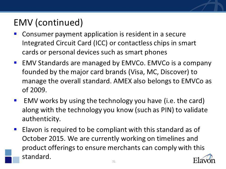 EMV (continued)