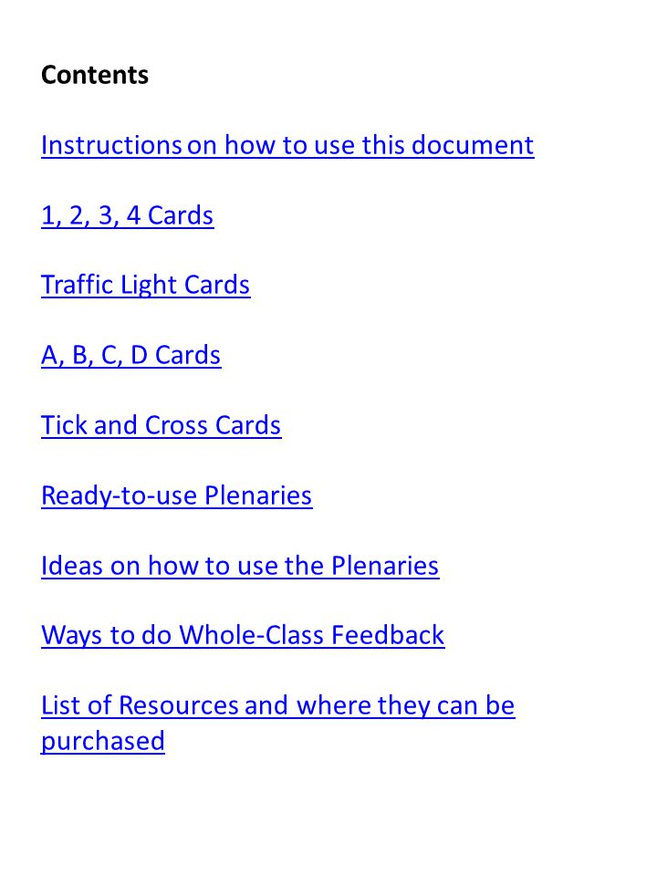 Contents Instructions on how to use this document. 1, 2, 3, 4 Cards. Traffic Light Cards. A, B, C, D Cards.