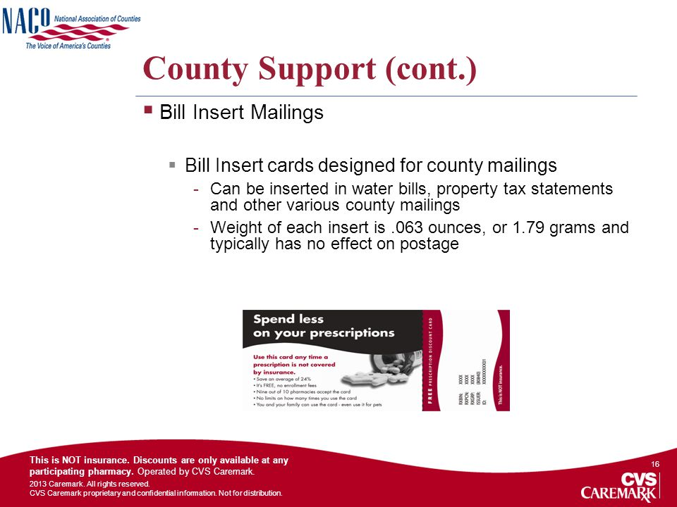 County Support (cont.) Bill Insert Mailings