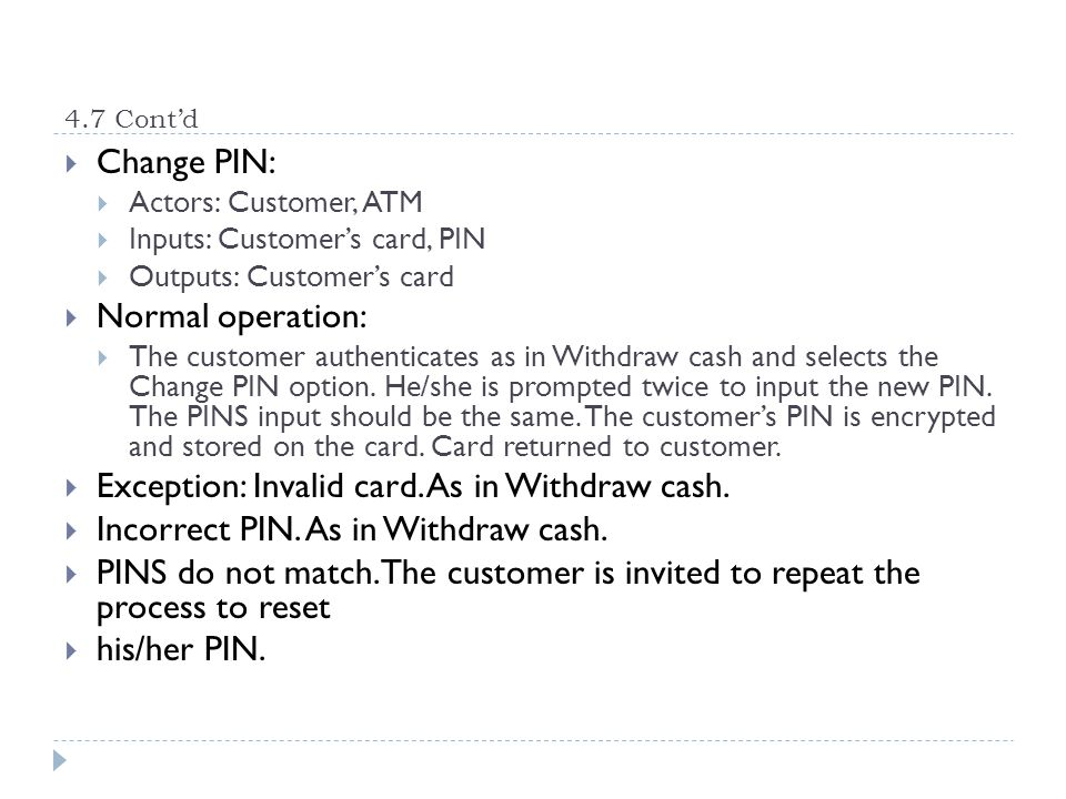 Exception: Invalid card. As in Withdraw cash.