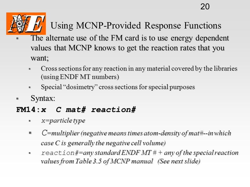 Using MCNP-Provided Response Functions
