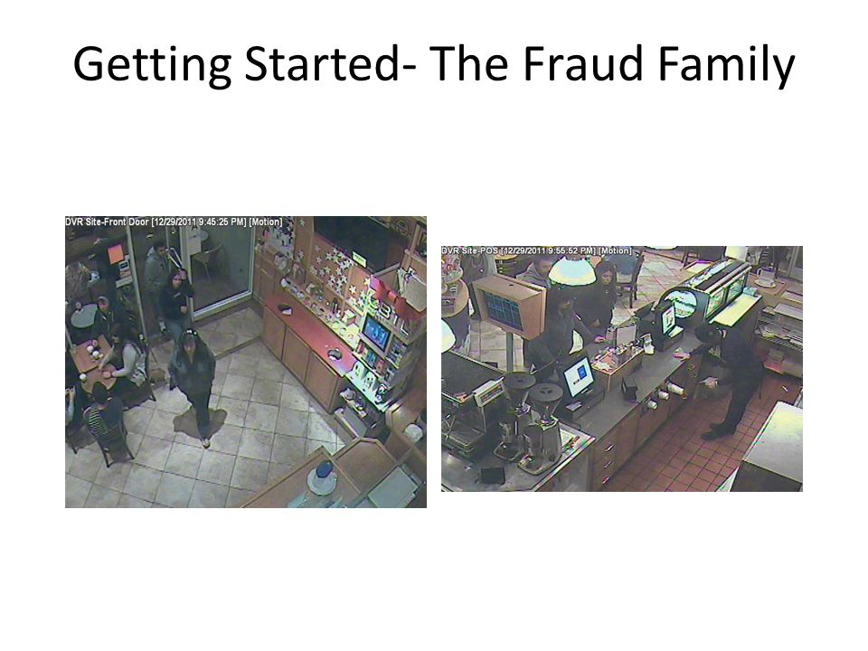Getting Started- The Fraud Family