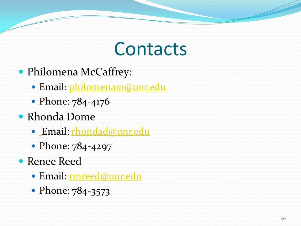 Contacts Philomena McCaffrey: Rhonda Dome Renee Reed