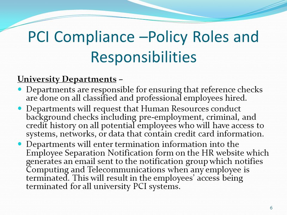 PCI Compliance –Policy Roles and Responsibilities