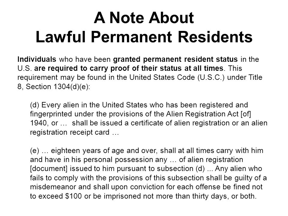 A Note About Lawful Permanent Residents