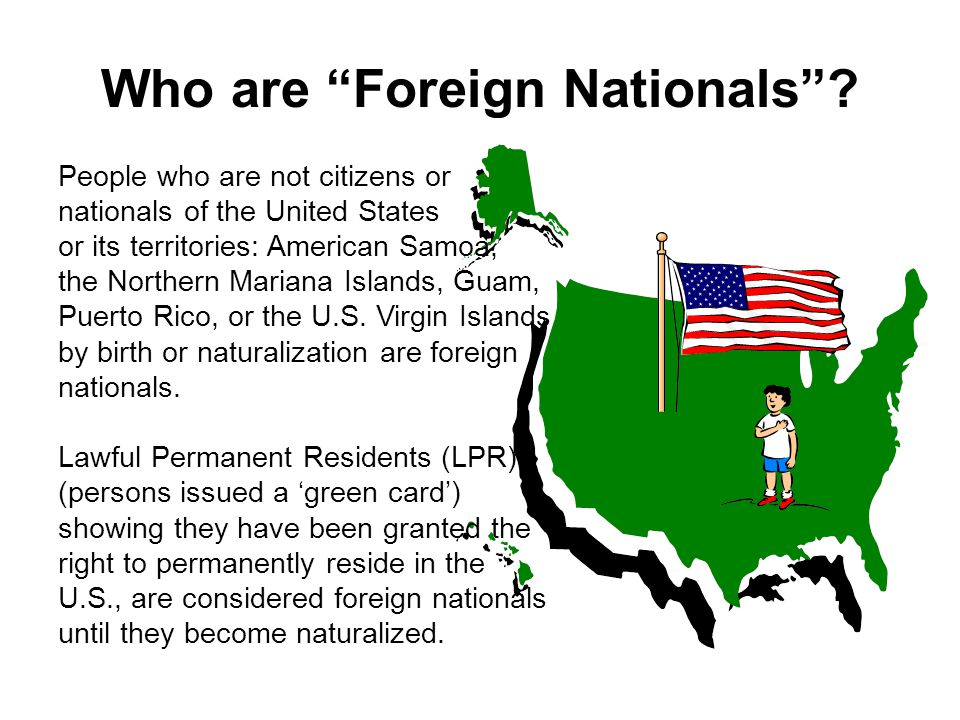 Who are Foreign Nationals