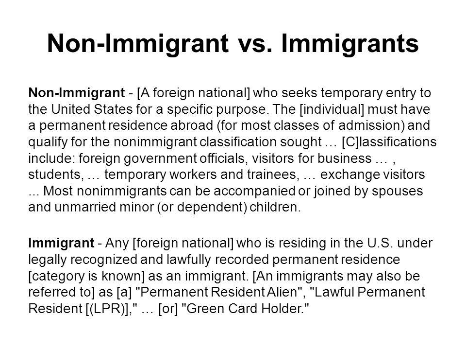 Non-Immigrant vs. Immigrants