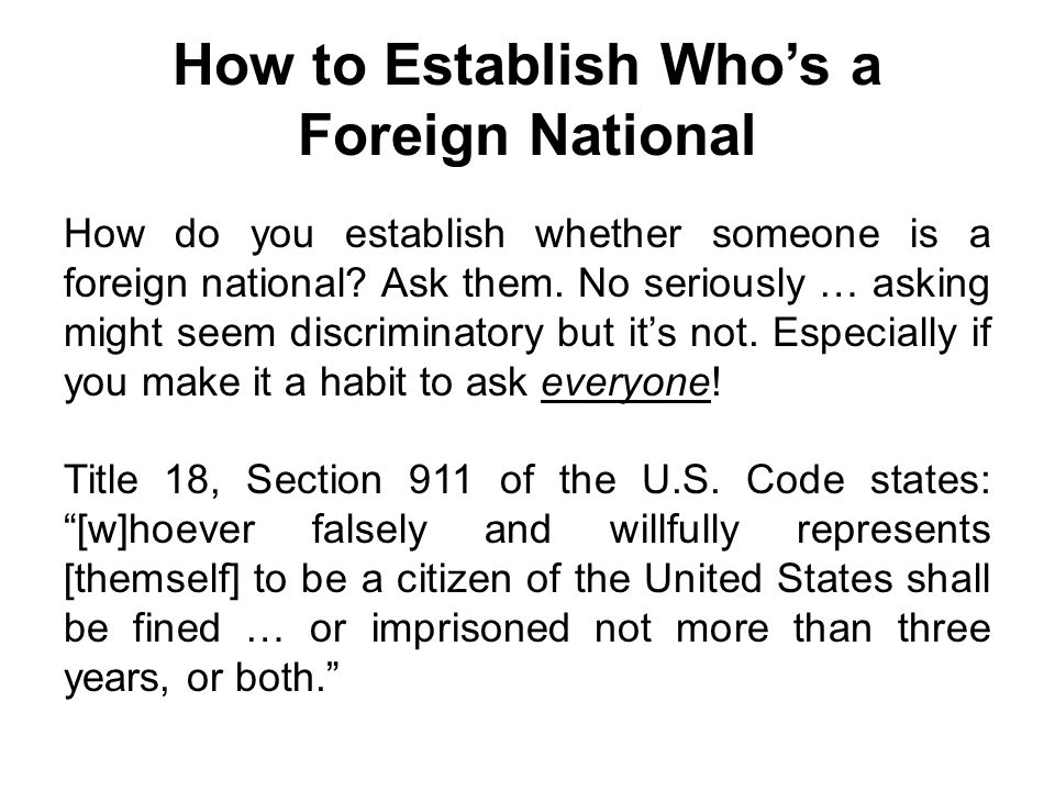 How to Establish Who's a Foreign National