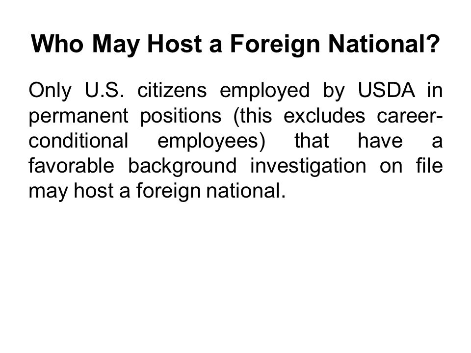 Who May Host a Foreign National
