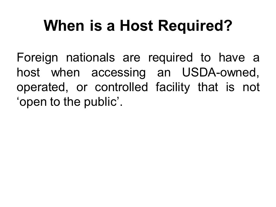 When is a Host Required