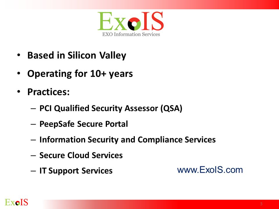 Based in Silicon Valley Operating for 10+ years Practices: