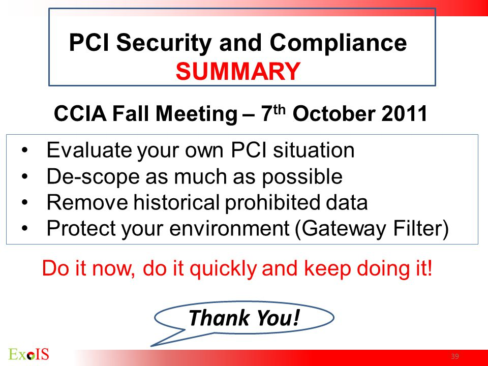 PCI Security and Compliance CCIA Fall Meeting – 7th October 2011