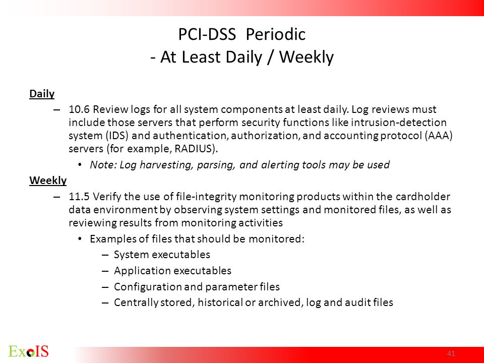 PCI-DSS Periodic - At Least Daily / Weekly