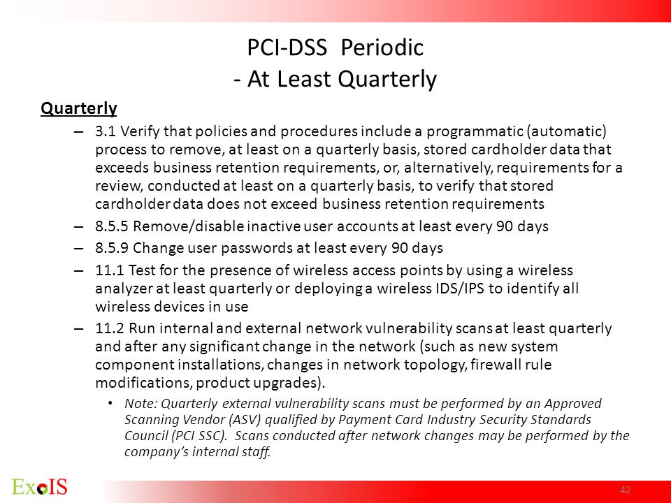 PCI-DSS Periodic - At Least Quarterly