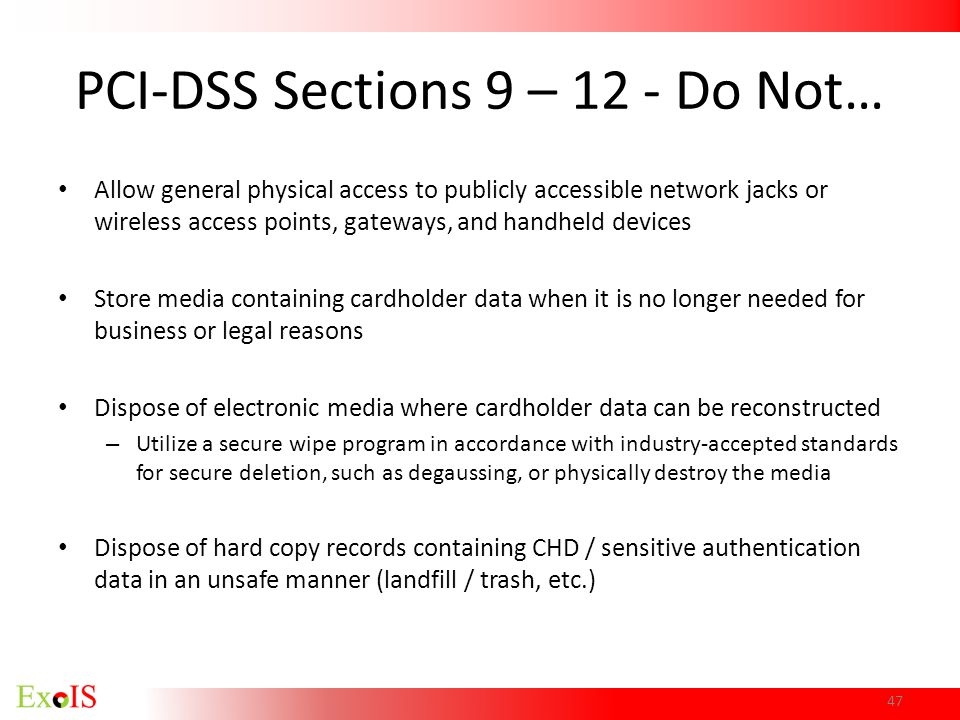 PCI-DSS Sections 9 – 12 - Do Not…