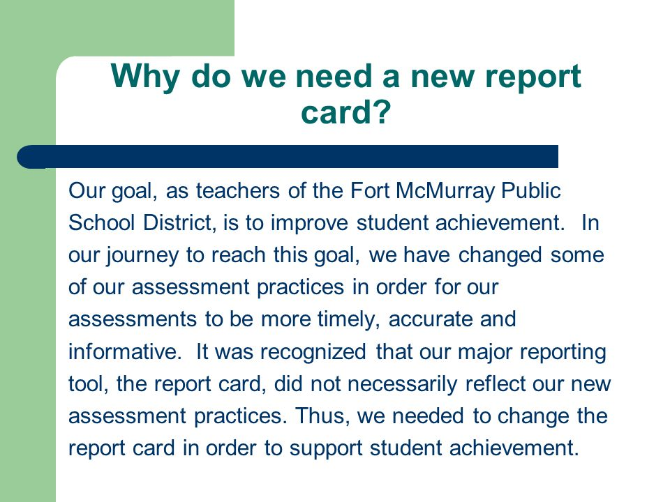 Why do we need a new report card