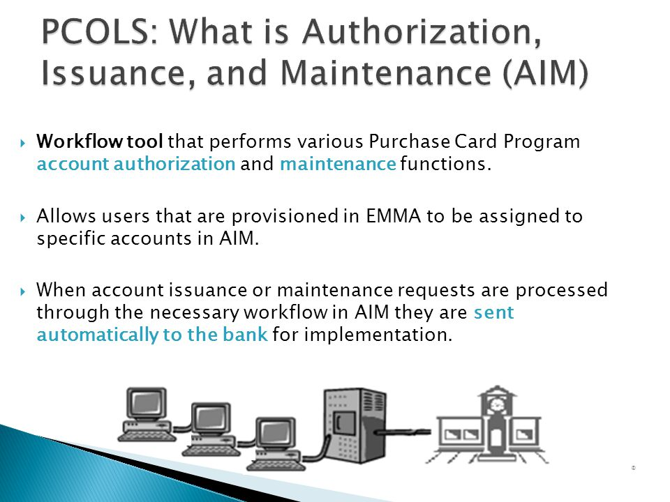 PCOLS: What is Authorization, Issuance, and Maintenance (AIM)