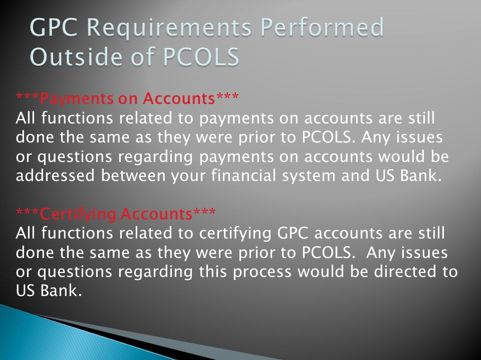 GPC Requirements Performed Outside of PCOLS