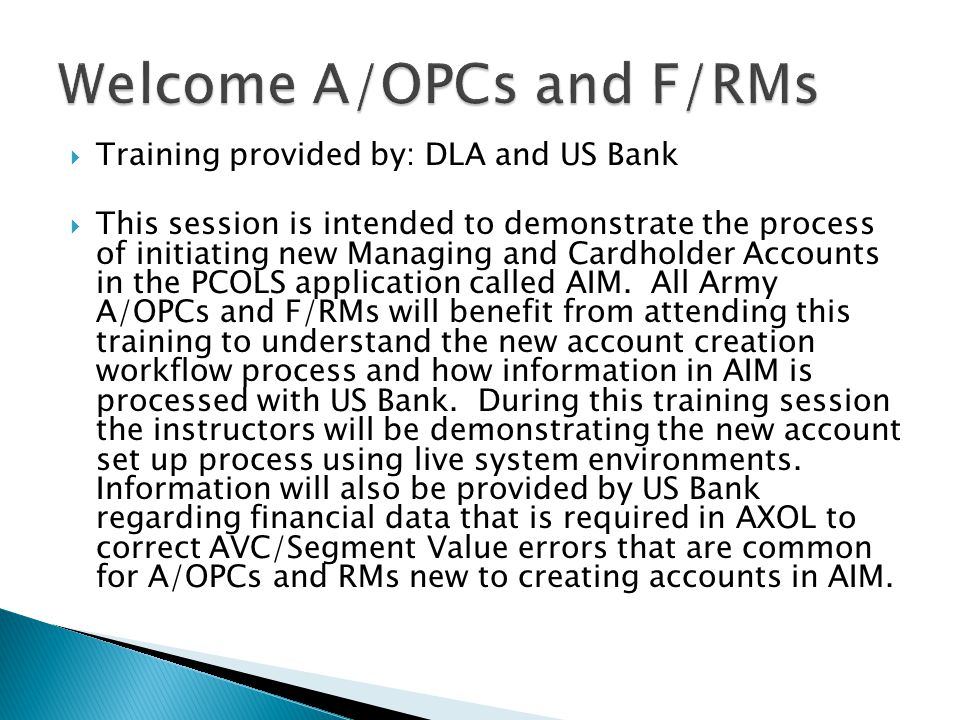 Welcome A/OPCs and F/RMs