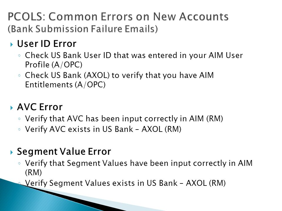 PCOLS: Common Errors on New Accounts (Bank Submission Failure Emails)
